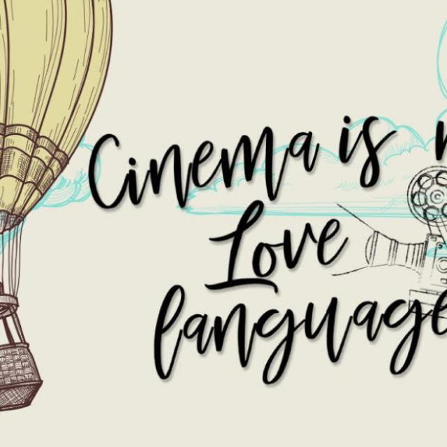 Cinema is my love language